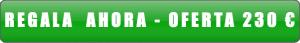 REGALA AHORA - 250€